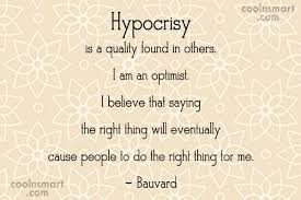 Saying Quotes Inspiration 48 Most Adorable Hypocrisy Quotes And Sayings