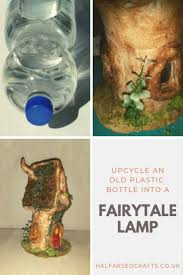 Upcyle An Old Plastic Bottle Into A Unique Fairytale Lamp Half