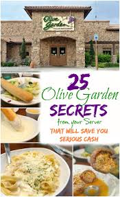 25 olive garden secrets from your server that 8217 ll save you serious cash