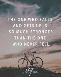 quotes on moving forward inspirational quotes about strength we fall we get up we keep