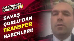 Savaş Çorlu, Galatasaray'ın İrfan Can'a Alternatif Transferleri Açıkladı! -  YouTube