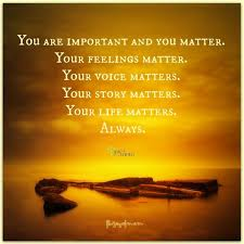 You Matter Quotes Amazing Quote You Matter Morgyn Danae Fitness