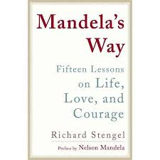 buy inspirational essays lessons on life love work greed mandela s way fifteen lessons on life love and courage