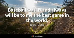 Best Sports Quotes Simple Baseball Quotes BrainyQuote