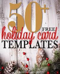 Free Holiday Greeting Card Templates 50 Free Holiday Photo Card Templates Free Printables Holiday