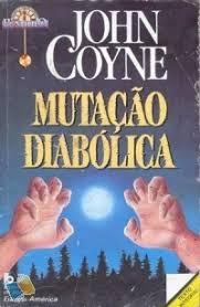 Mutação Diabólica by John Coyne
