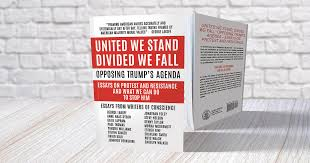 full list of contributing authors united we stand divided we  full list of contributing authors united we stand divided we fall opposing trump s agenda essays on protest and resistance garn press