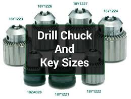 Chuck Key Size Chart Drill Chuck And Key Sizes What Size Do You Need For Great