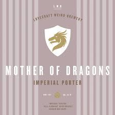Мать Драконов (<b>Mother Of Dragons</b>) - Lovecraft Weird Brewery ...