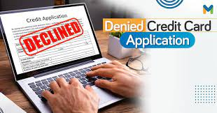 What can you do if you had a credit card application declined? My Credit Card Application Was Denied What Should I Do