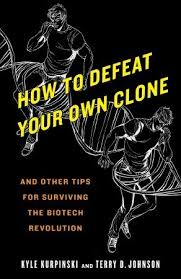 How to Defeat Your Own Clone and Other Tips for Surviving the ...