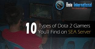 10 types of dota 2 gamers you ll find on sea servers