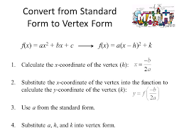 convert from standard form to vertex form 1 calculate the x coordinate of the