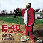 Grit & Grind album by E-40