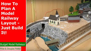 how to plan a model railway layout just build it