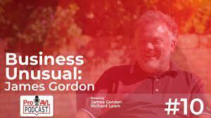 Business Unusual Podcast: James Gordon - YouTube