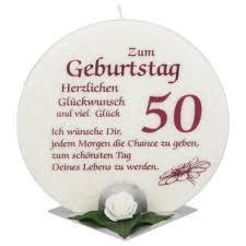 Jubiläumskerze Zum Geburtstag 50 Jahre Mit Spruch Kerzen Zum