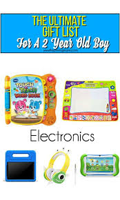 Ultimate gift list of electronics for a 2 year old boy The Gift List Boy \u2022 Pinning Mama