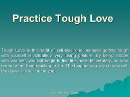 Tough Love Quotes Fascinating Quotes Tough Love Quotes For Parents