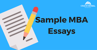 why mba essay sample mba application essays for top b schools  sample mba application essays for top b schools