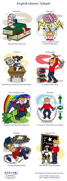 easy to memorize english idioms related to school idioms related school