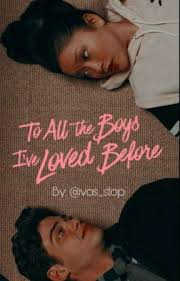 I can see now its the little things, the small. To All The Boys I Ve Loved Before Quotes Wattpad