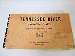 Tennessee River Navigation Charts Details About Tennessee River Navigation Charts Map Book 1968 Us Army Corp Engineers Ky Tn
