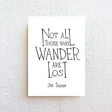 Wander Quotes Mesmerizing Amazon Not All Those Who Wander Are Lost Inspirational Quote