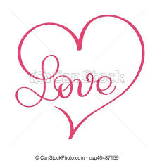 Word In Red Love Word In Red Heart Vector Calligraphy And Lettering Eps10