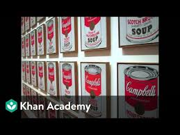 Why Is This Art Andy Warhol Campbells Soup Cans Video Khan