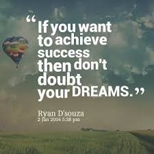 Success Dream Quotes Best Of Quotes About Achieve Your Dreams 24 Quotes