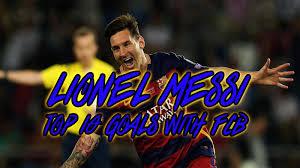 lionel messi top goals barcelona career goals special lionel messi top 10 goals barcelona 500 career goals special