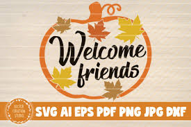 Find & download free graphic resources for svg free. 3 Welcome Friends Svg Designs Graphics