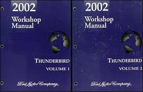 ford thunderbird wiring diagram manual original 2002 ford thunderbird repair shop manual 2 volume set original 229 00