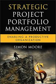 Strategic Project Portfolio Management: Enabling a ... - Amazon.com