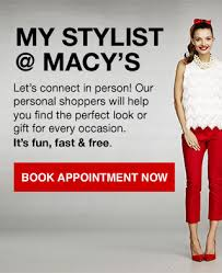 book appointment now my stylist at macy s let s connect in person our personal pers will help you