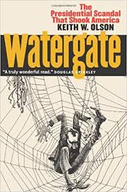 watergate the presidential scandal that shook america keith w watergate the presidential scandal that shook america keith w olson 9780700612512 com books
