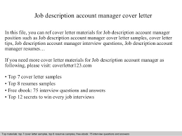 cover letter description job description account manager executive cover letter