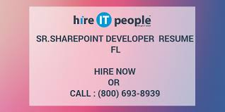 sharepoint developer resume sr sharepoint developer resume fl hire it people we get it done