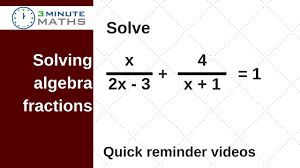 solving algebra fractions to find the value of x