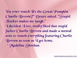It's The Great Pumpkin Charlie Brown Quotes Gorgeous Quotes About Soon Top 48 Soon Quotes From Famous Authors