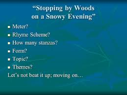 good morning please have your typed questions out and your frost  stopping by woods on a snowy evening