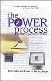 The Power Process: An NLP Approach to Writing: Sid Jacobson, Dixie E.  Hickman, Dixie Hickman, Dixie Elise Hickman, Hickman, Dixie, Jacobson, Sid,  Hickman, Dixie Elise: 9781899836079: Amazon.com: Books