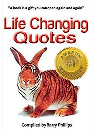 Book Quotes About Life Awesome Life Changing Quotes Barry Phillips 48 Amazon Books