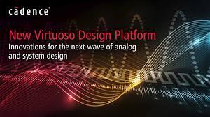 Cadence Design Contest 2018 Cadence Expands Virtuoso Platform With Enhanced System