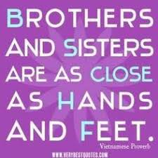 Best Sister Quotes Best Brothers R So Caring A Pinterest Collection By Putzie Taters