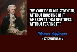 Thomas Jefferson Famous Quotes Best Top 48 Famous Thomas Jefferson Quotes