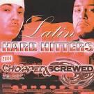 Latin Hard Hitters [Chopped & Screwed]