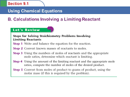 14 section 9 1 using chemical equations b calculations involving a limiting reactant