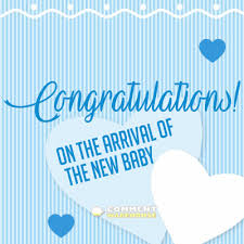 Congratulations For A Baby Boy Congratulations On The Arrival Of The New Baby Boy